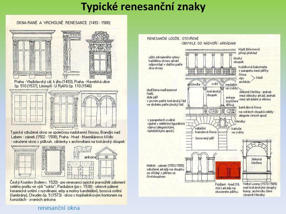 Typické renesanční znaky