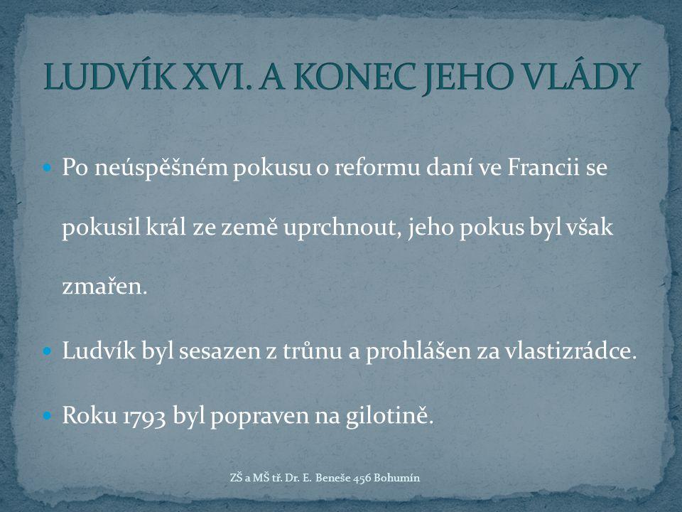 LUDVÍK XVI. A KONEC JEHO VLÁDY