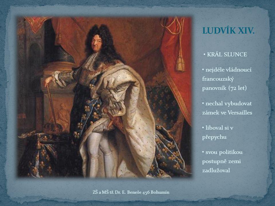 LUDVÍK XIV. • KRÁL SLUNCE