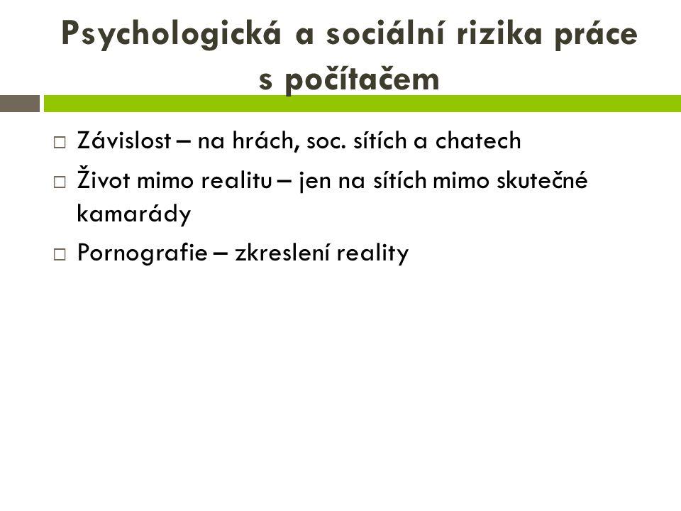 Psychologická a sociální rizika práce s počítačem