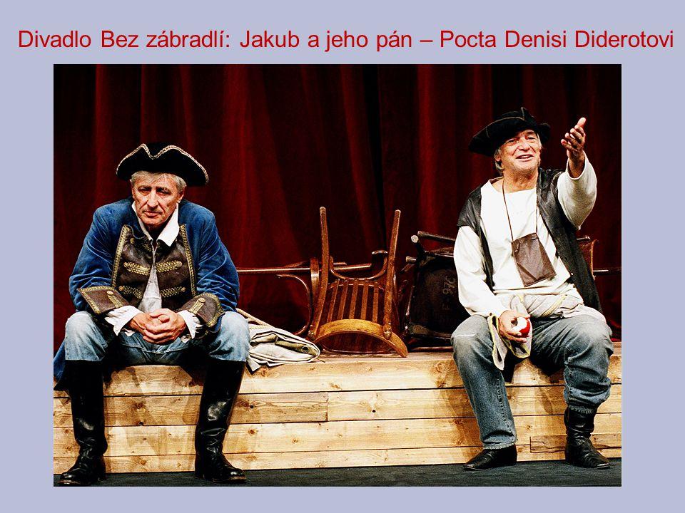 Divadlo Bez zábradlí: Jakub a jeho pán – Pocta Denisi Diderotovi
