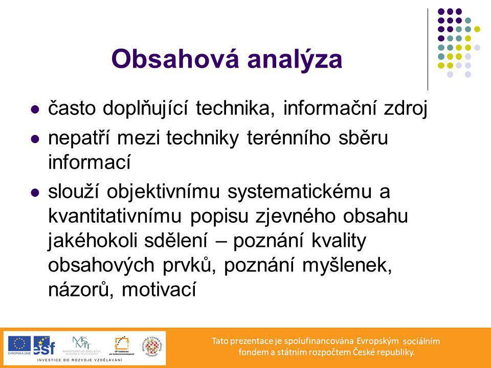 Obsahová analýza často doplňující technika, informační zdroj
