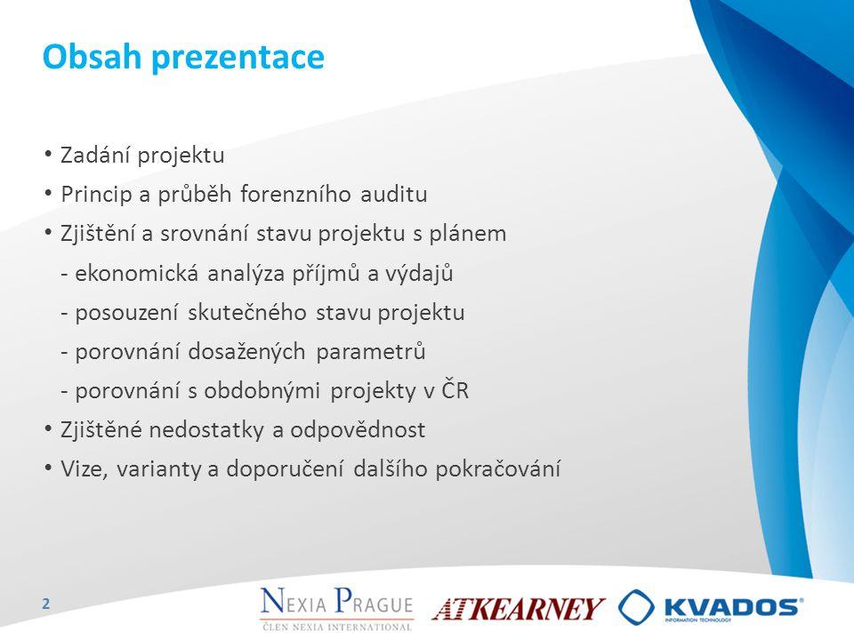 Obsah prezentace Zadání projektu Princip a průběh forenzního auditu