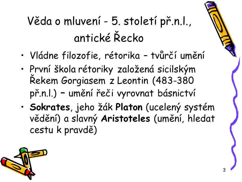Věda o mluvení - 5. století př.n.l., antické Řecko