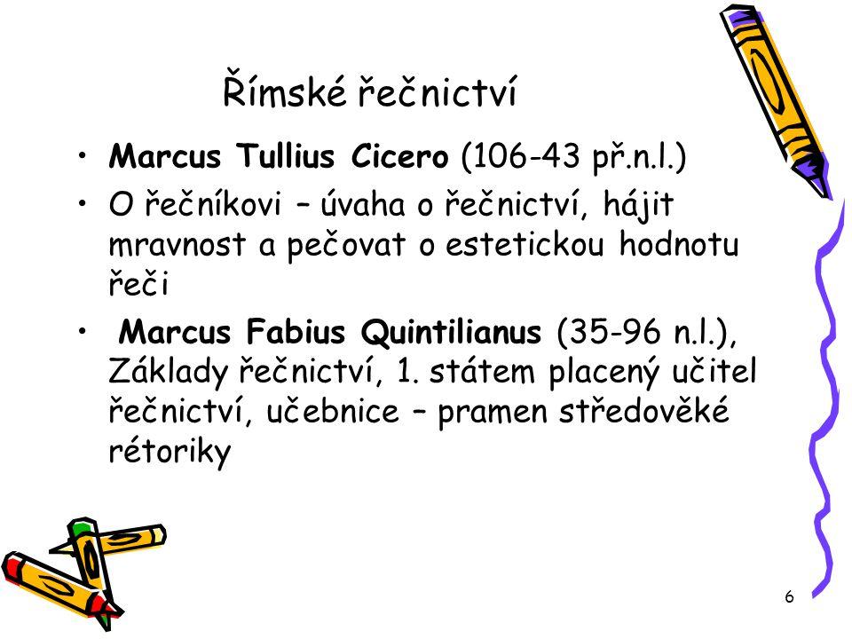 Římské řečnictví Marcus Tullius Cicero (106-43 př.n.l.)