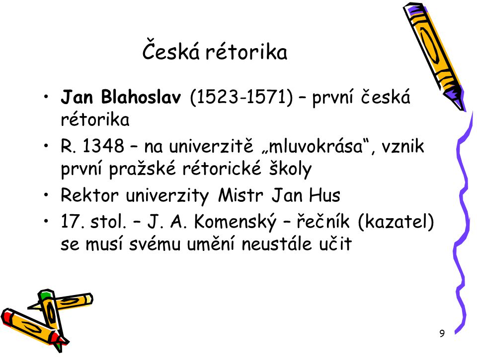 Česká rétorika Jan Blahoslav (1523-1571) – první česká rétorika