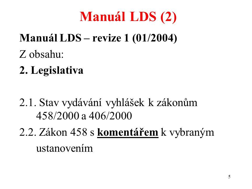 Manuál LDS (2) Manuál LDS – revize 1 (01/2004) Z obsahu: