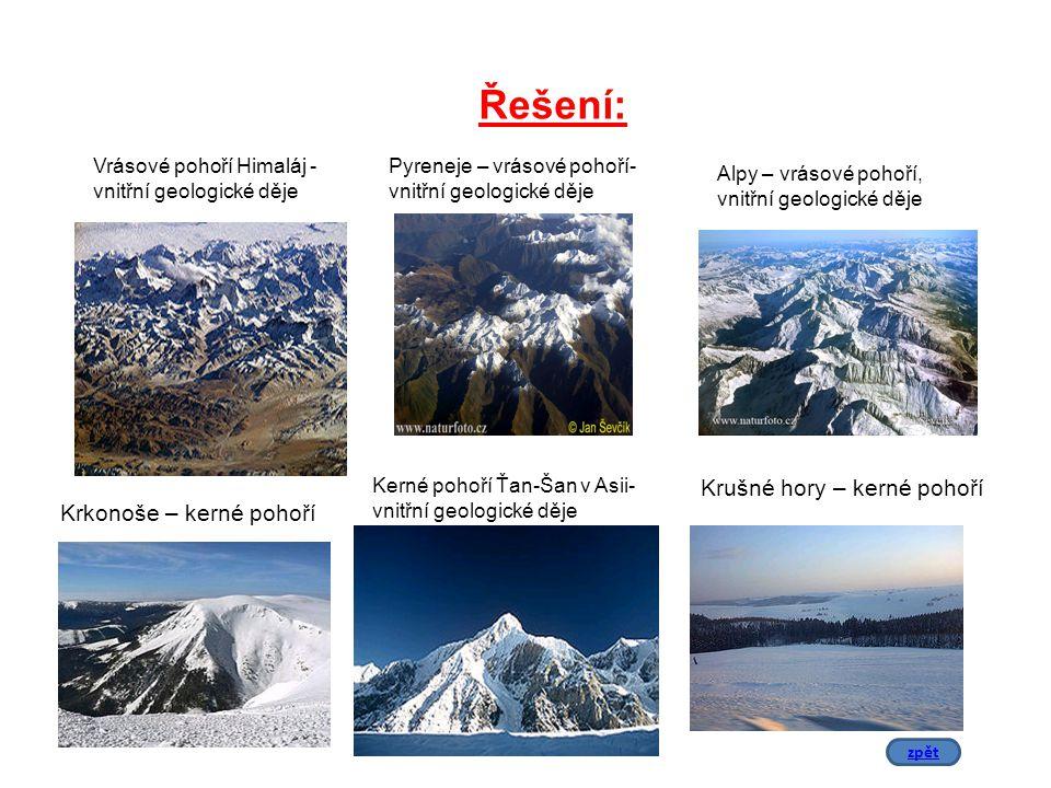 Řešení: Krušné hory – kerné pohoří Krkonoše – kerné pohoří