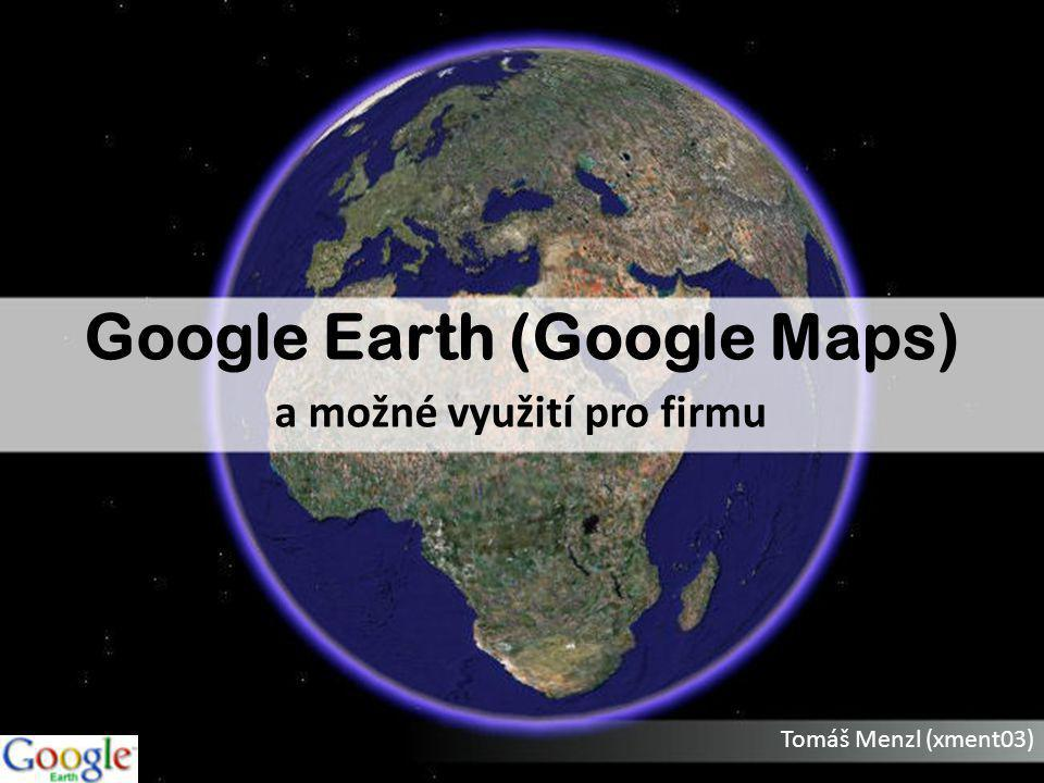 Google Earth (Google Maps)