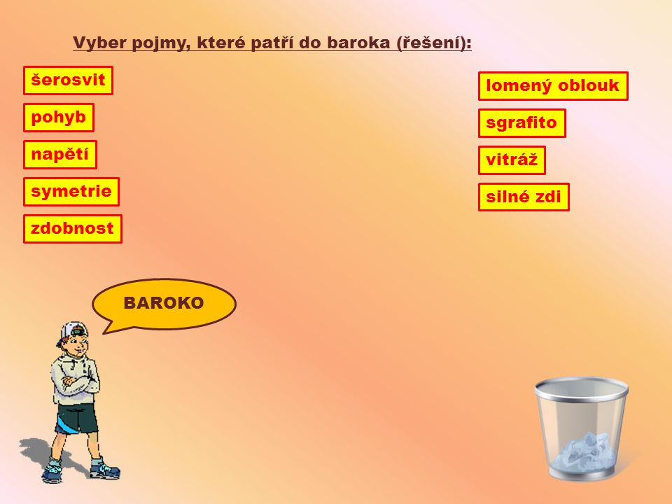 Vyber pojmy, které patří do baroka (řešení):