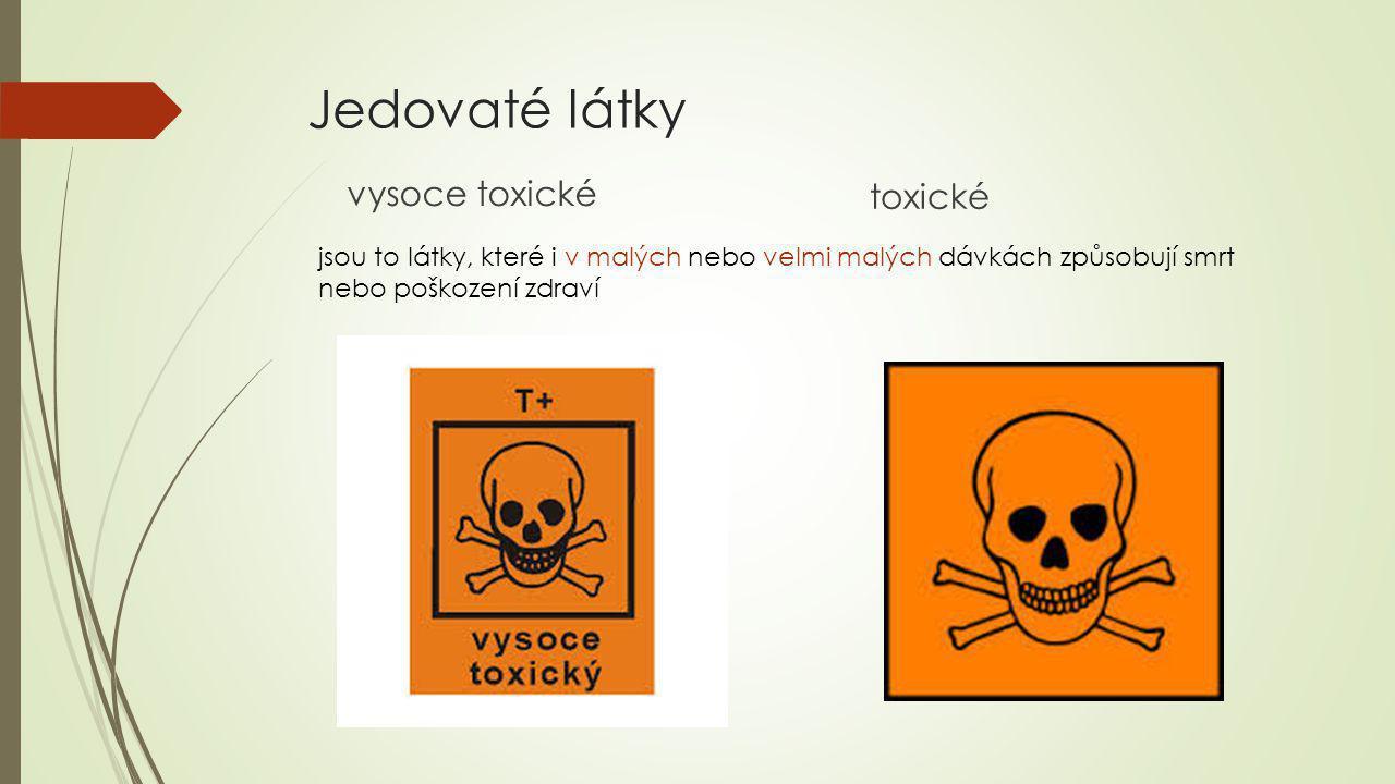 Jedovaté látky vysoce toxické toxické