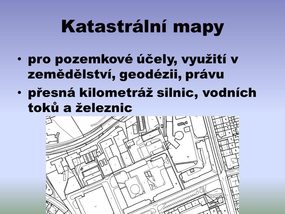 Katastrální mapy pro pozemkové účely, využití v zemědělství, geodézii, právu.