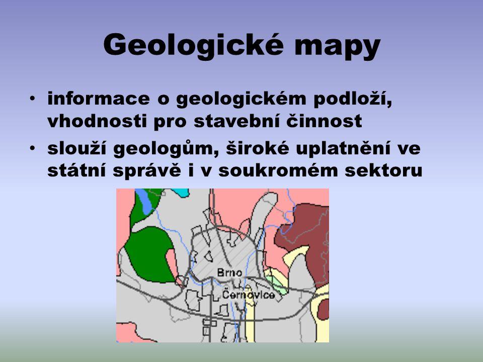 Geologické mapy informace o geologickém podloží, vhodnosti pro stavební činnost.