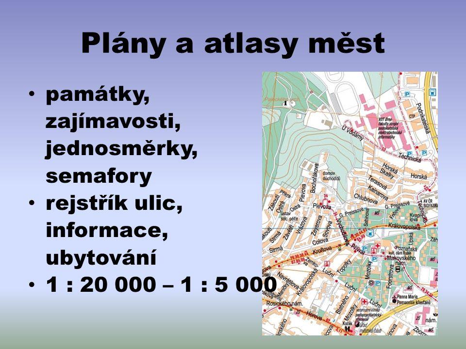 Plány a atlasy měst památky, zajímavosti, jednosměrky, semafory