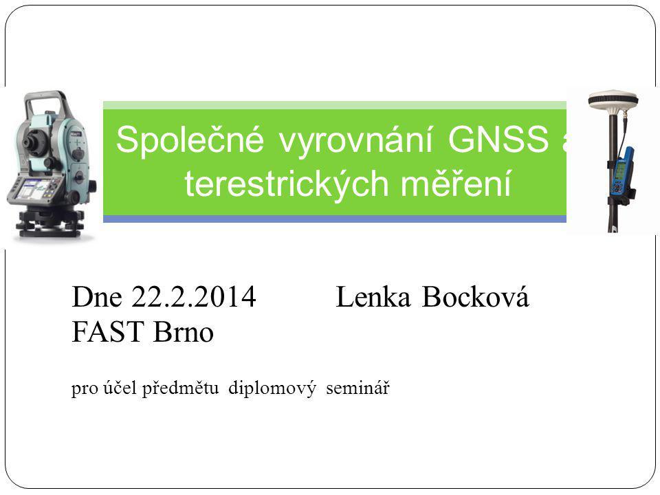 Společné vyrovnání GNSS a terestrických měření