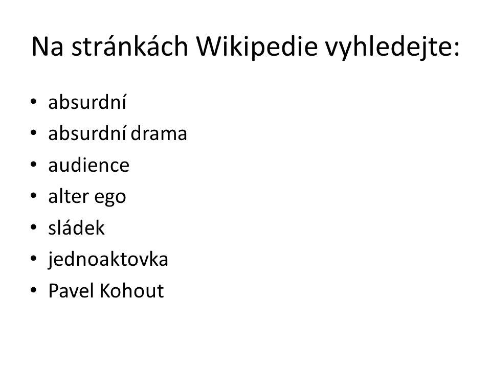 Na stránkách Wikipedie vyhledejte: