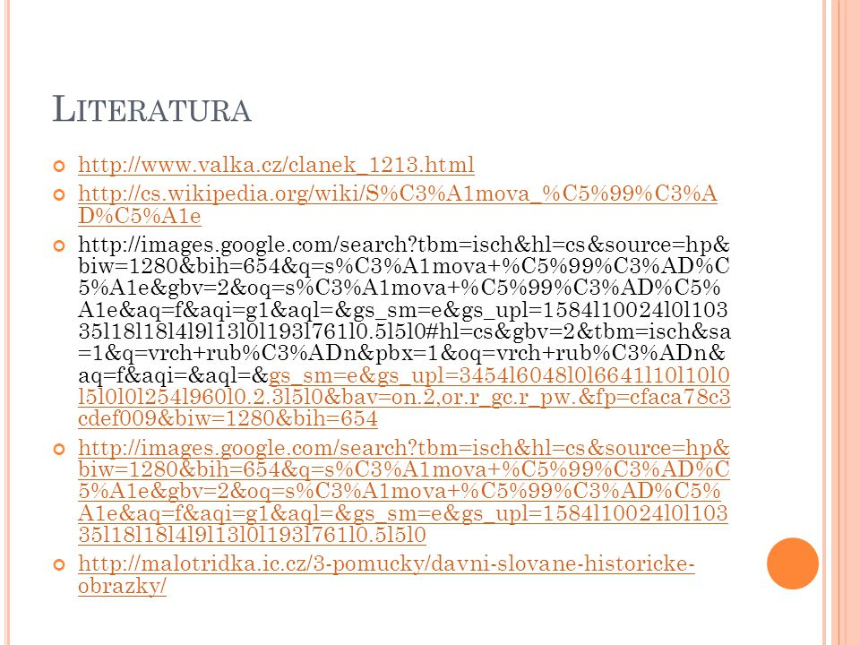 Literatura http://www.valka.cz/clanek_1213.html