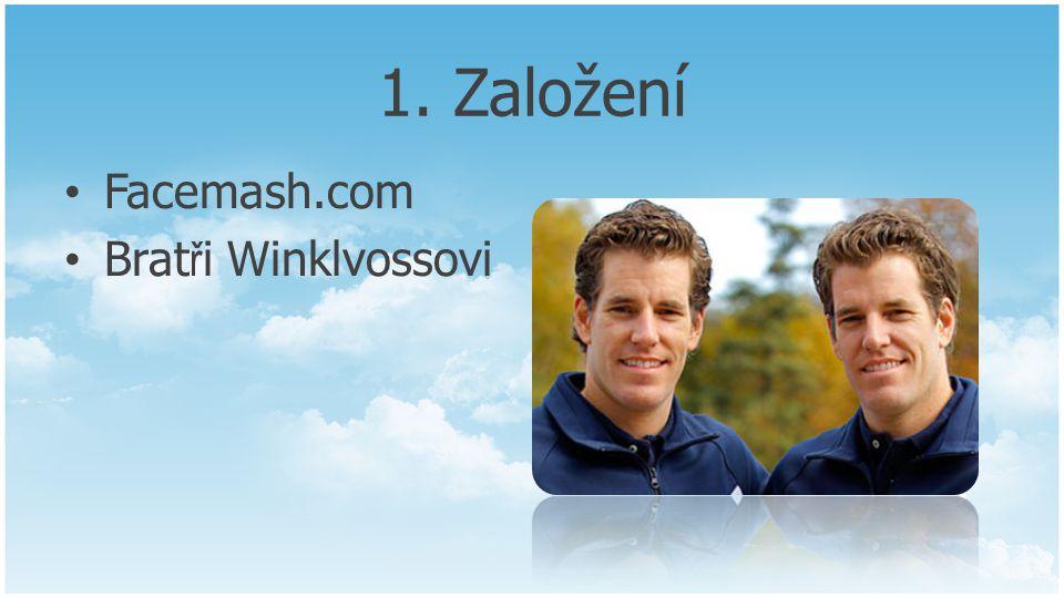 1. Založení Facemash.com Bratři Winklvossovi