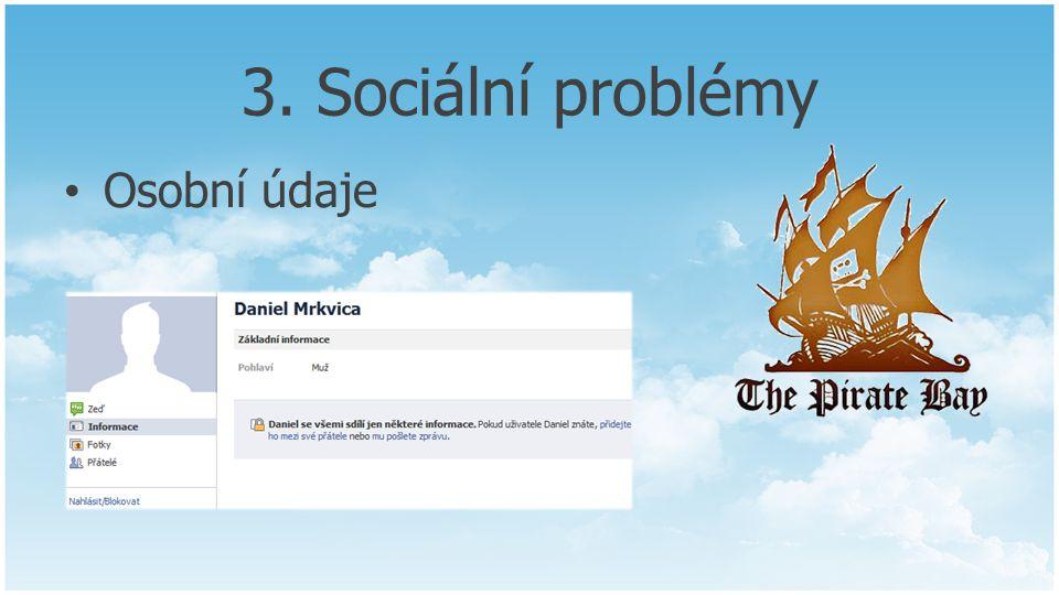 3. Sociální problémy Osobní údaje