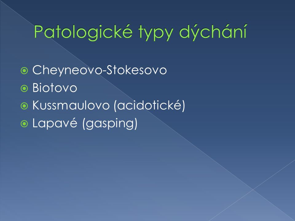 Patologické typy dýchání