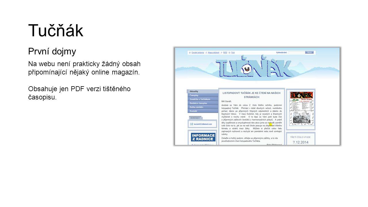 Tučňák První dojmy. Na webu není prakticky žádný obsah připomínající nějaký online magazín.