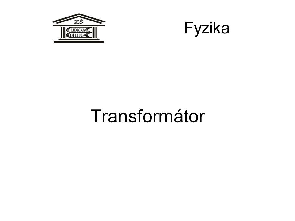 Fyzika Transformátor