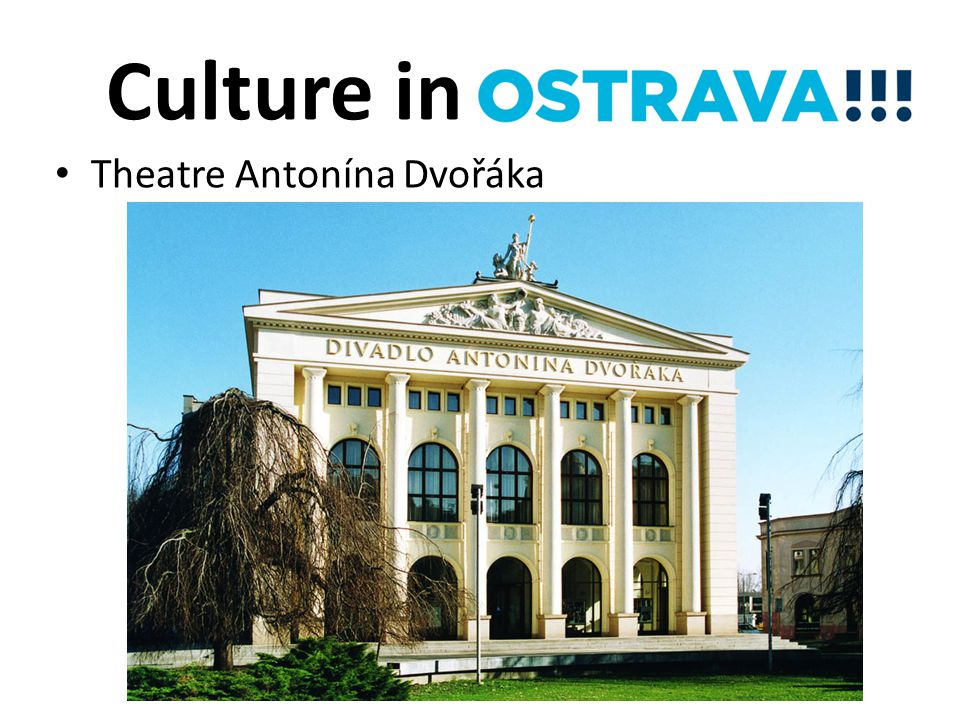 Culture in Theatre Antonína Dvořáka