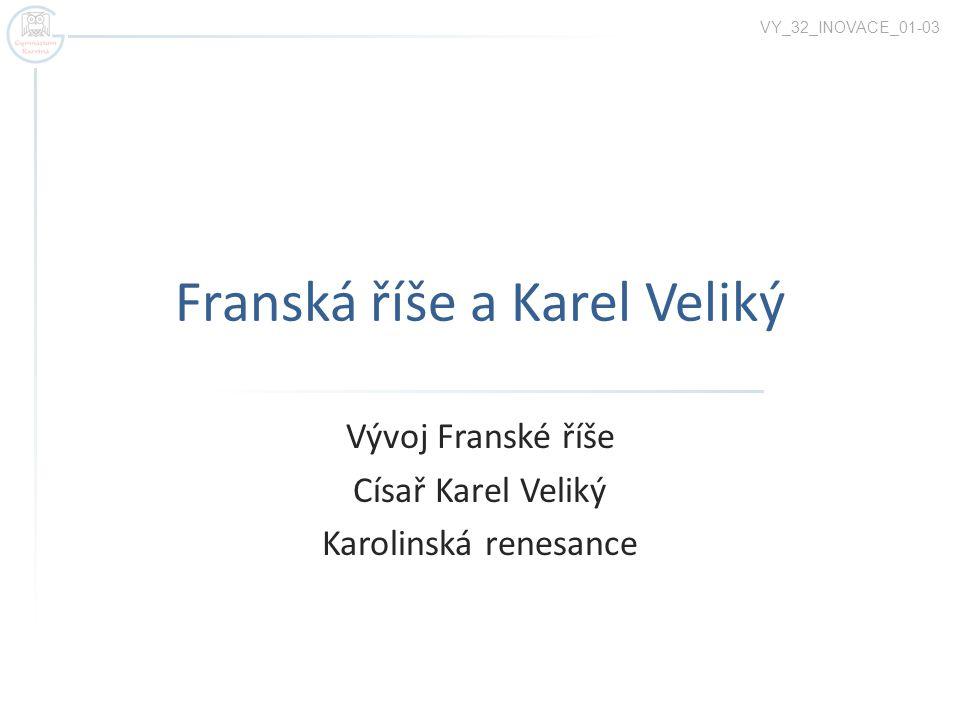 Franská říše a Karel Veliký