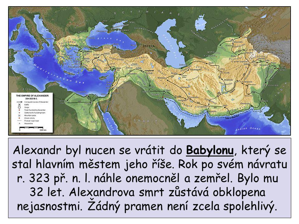Alexandr byl nucen se vrátit do Babylonu, který se
