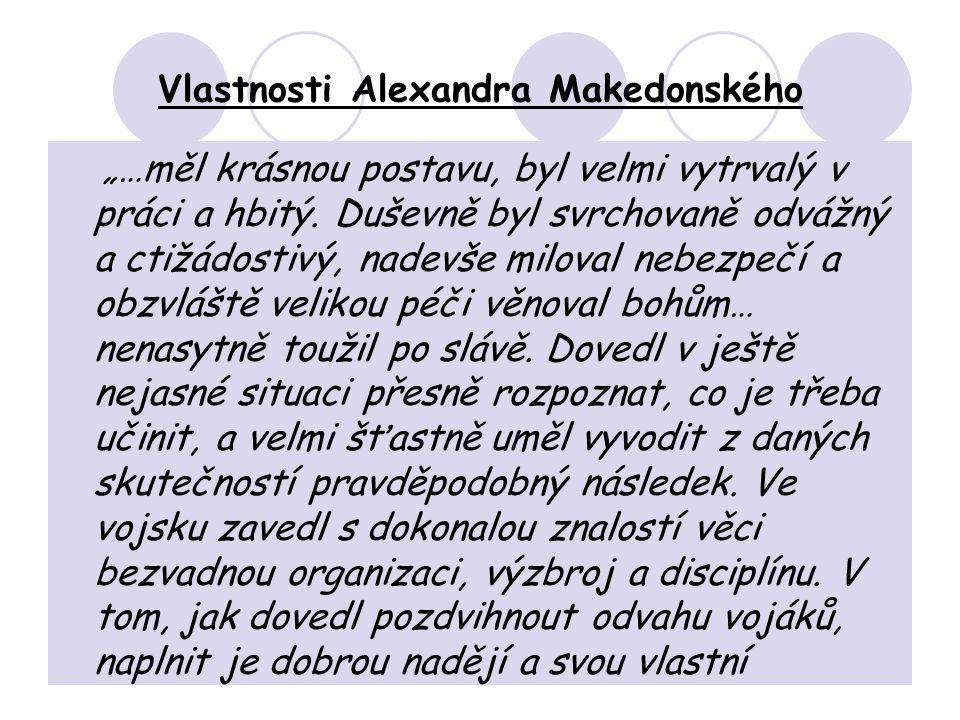 Vlastnosti Alexandra Makedonského