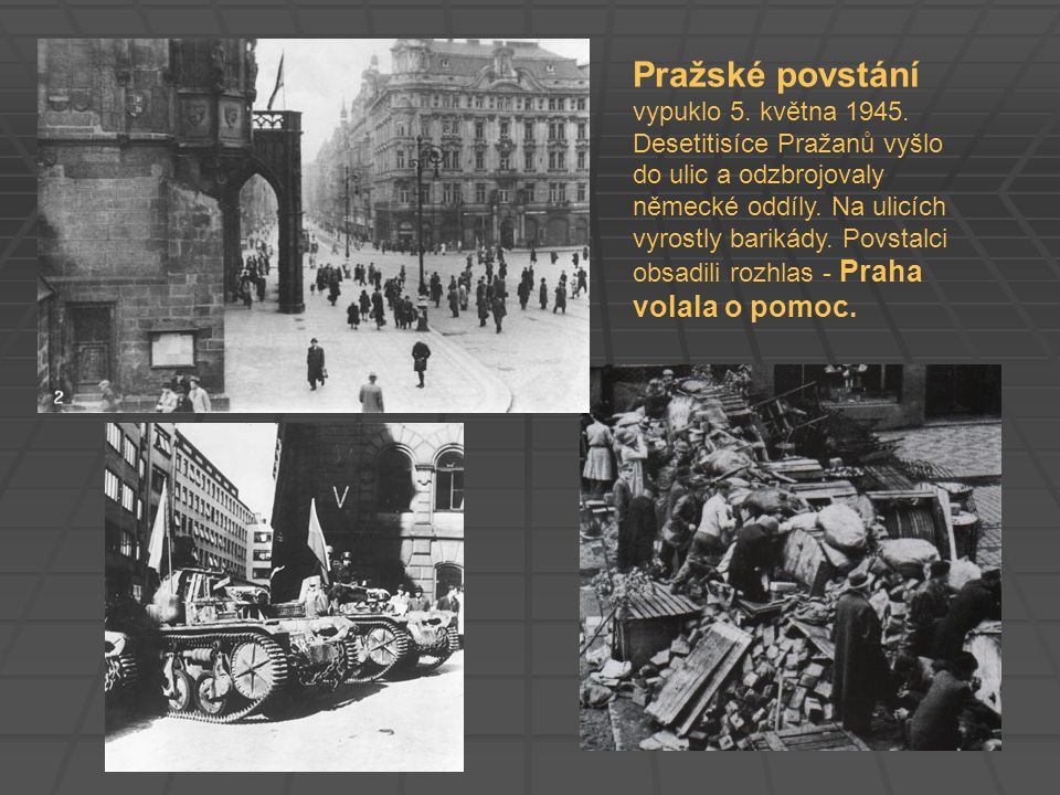 Pražské povstání vypuklo 5. května 1945