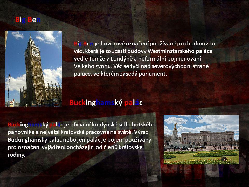 Big Ben Buckinghamský palác