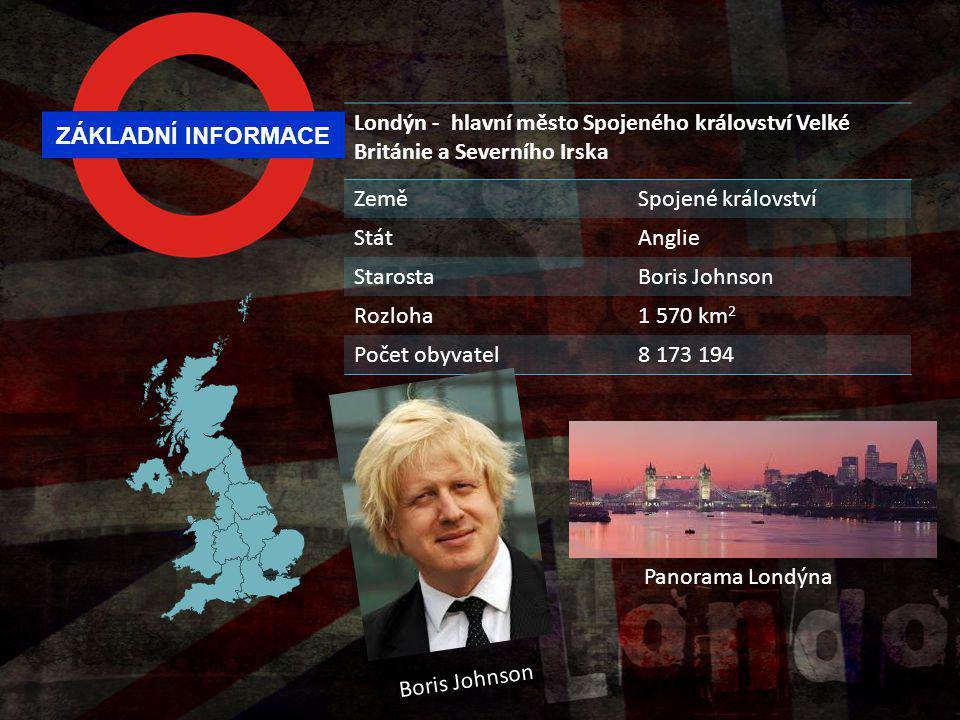 Londýn - hlavní město Spojeného království Velké Británie a Severního Irska
