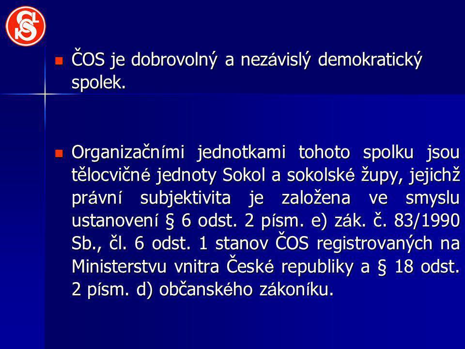 ČOS je dobrovolný a nezávislý demokratický spolek.
