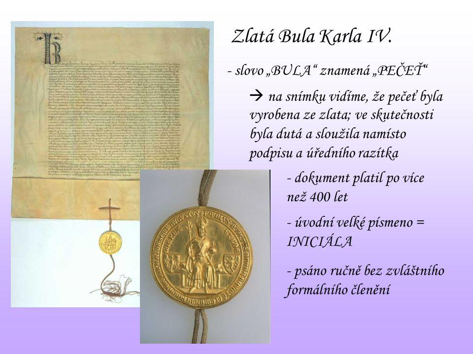 """Zlatá Bula Karla IV. - slovo """"BULA znamená """"PEČEŤ"""