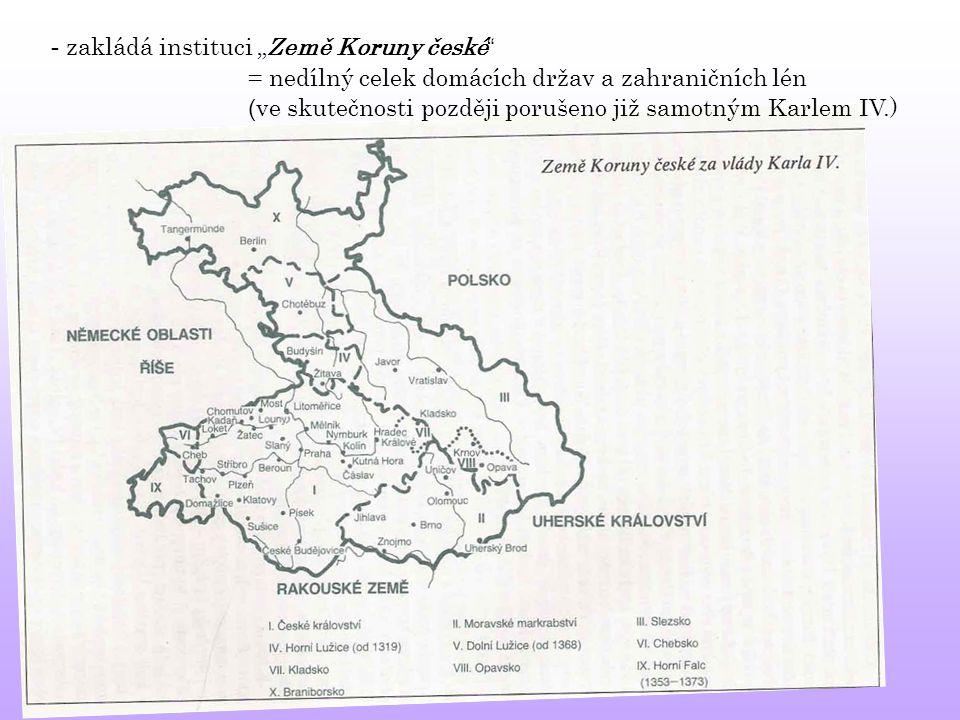 """- zakládá instituci """"Země Koruny české"""