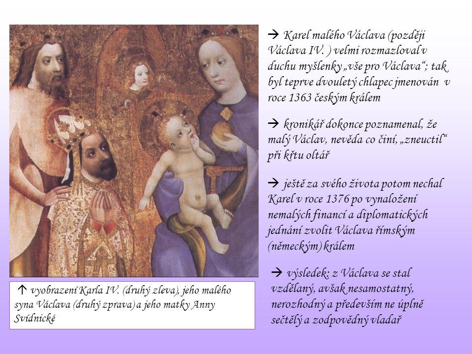  Karel malého Václava (později Václava IV