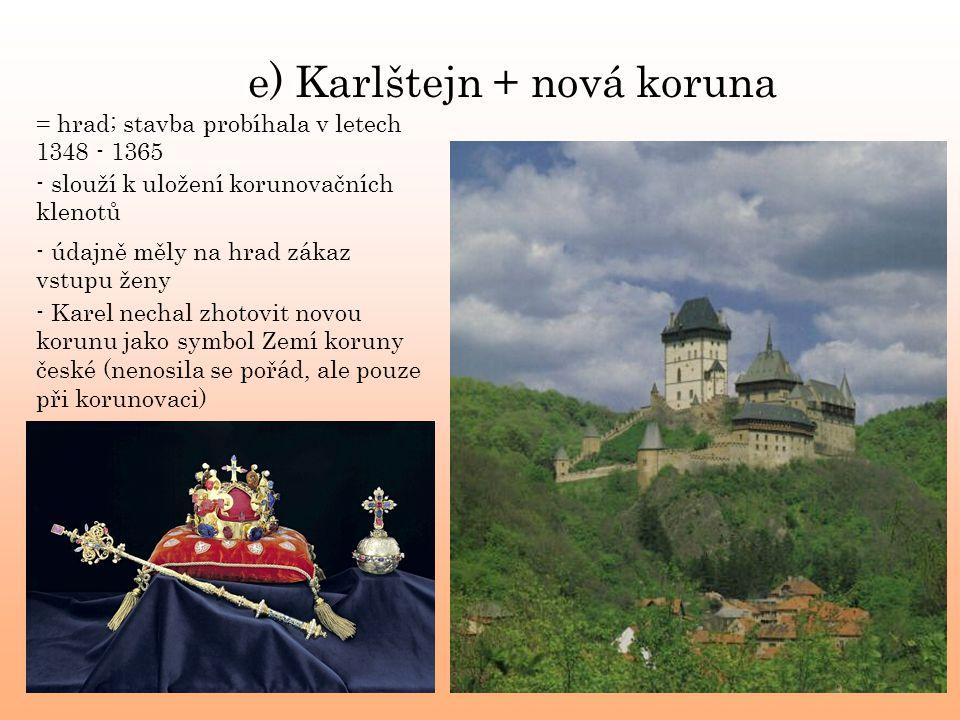 e) Karlštejn + nová koruna