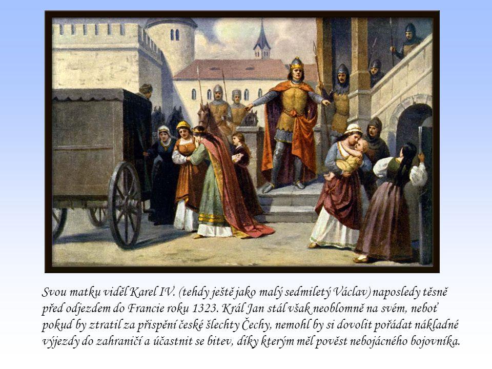 Svou matku viděl Karel IV