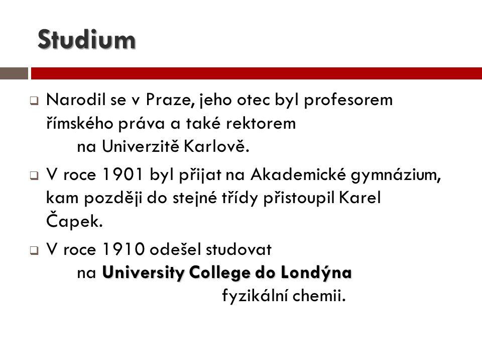 Studium Narodil se v Praze, jeho otec byl profesorem římského práva a také rektorem na Univerzitě Karlově.