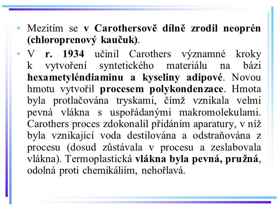 Mezitím se v Carothersově dílně zrodil neoprén (chloroprenový kaučuk).
