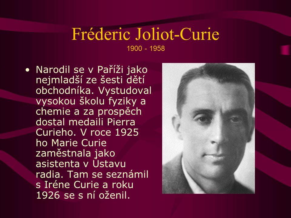 Fréderic Joliot-Curie 1900 - 1958