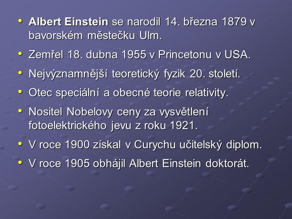 Albert Einstein se narodil 14. března 1879 v bavorském městečku Ulm.