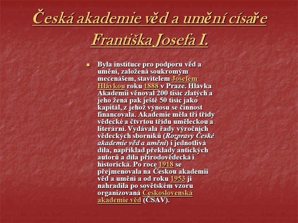 Česká akademie věd a umění císaře Františka Josefa I.