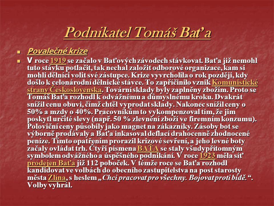 Podnikatel Tomáš Baťa Povalečné krize