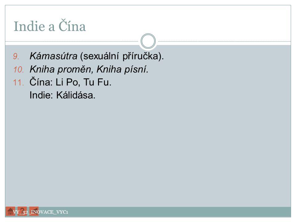 Indie a Čína Kámasútra (sexuální příručka). Kniha proměn, Kniha písní.