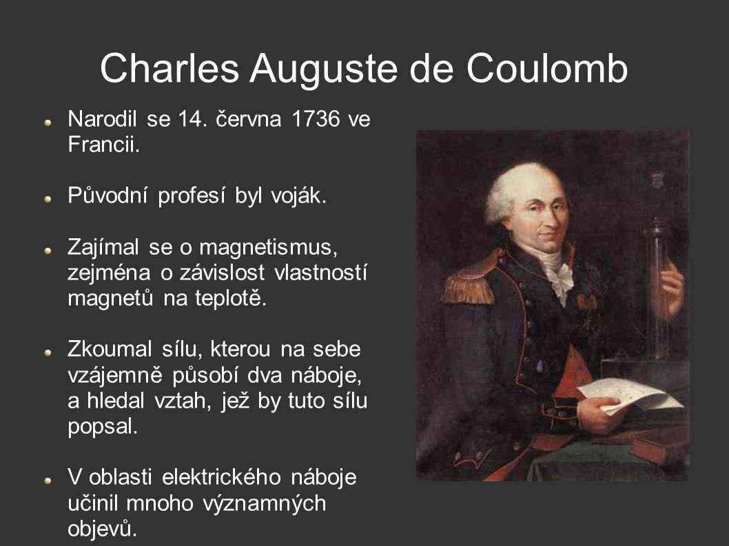Charles Auguste de Coulomb