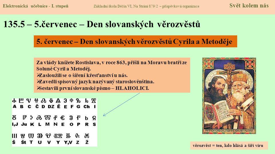 135.5 – 5.červenec – Den slovanských věrozvěstů