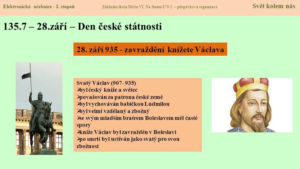 135.7 – 28.září – Den české státnosti