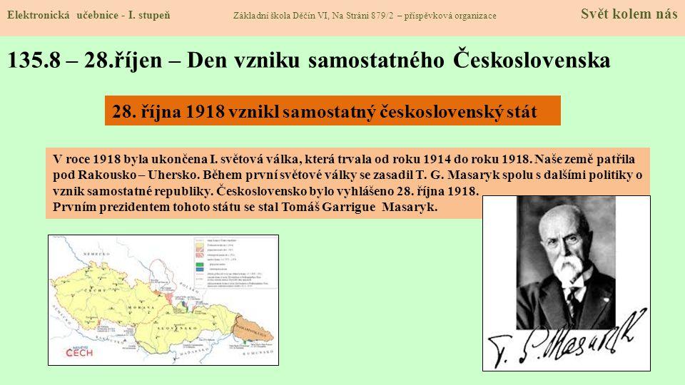 135.8 – 28.říjen – Den vzniku samostatného Československa